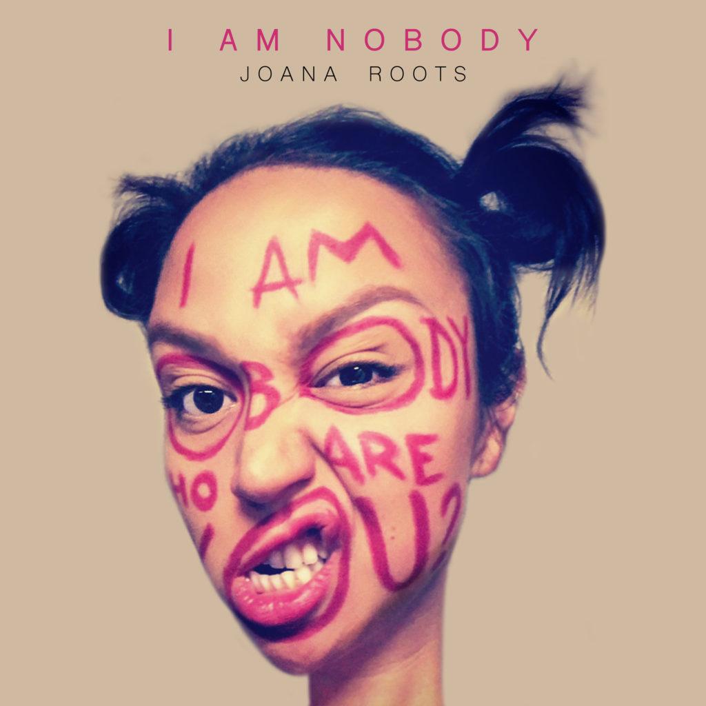 I am Nobody - Joana Roots (Coverbild)