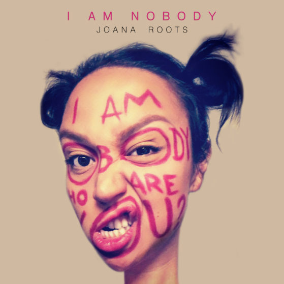 I am Nobody - Joana Roots (Coverbild)