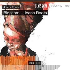 Joana Roots Blossom Musik Bern